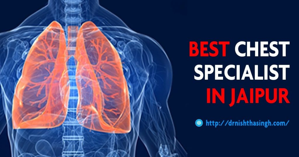 Best Chest Specialist in Jaipur, Rajasthan | Chest treatment – Dr Nishtha